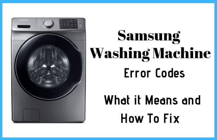 What Samsung Washing Machine Error Codes means