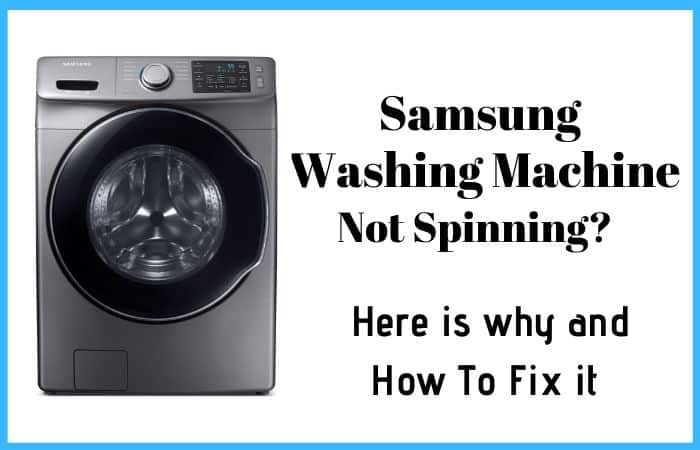 5 Reasons Why Your Samsung Washer Not Spinning Technician Advise