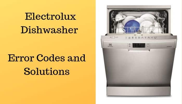 Common Electrolux Dishwasher Error Codes and Solutions