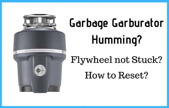 Solved Garbage Disposal Humming But Flywheel Isn T Stuck How To Fix It
