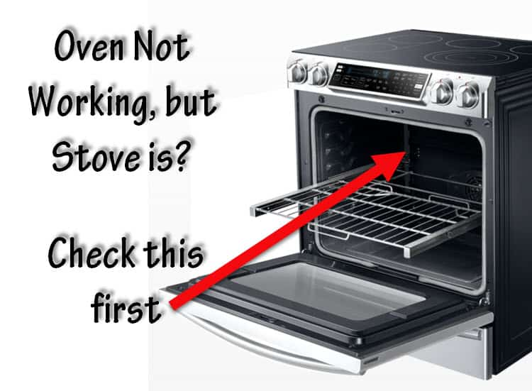 Why Electric Oven Not Working But Stove Top Is?