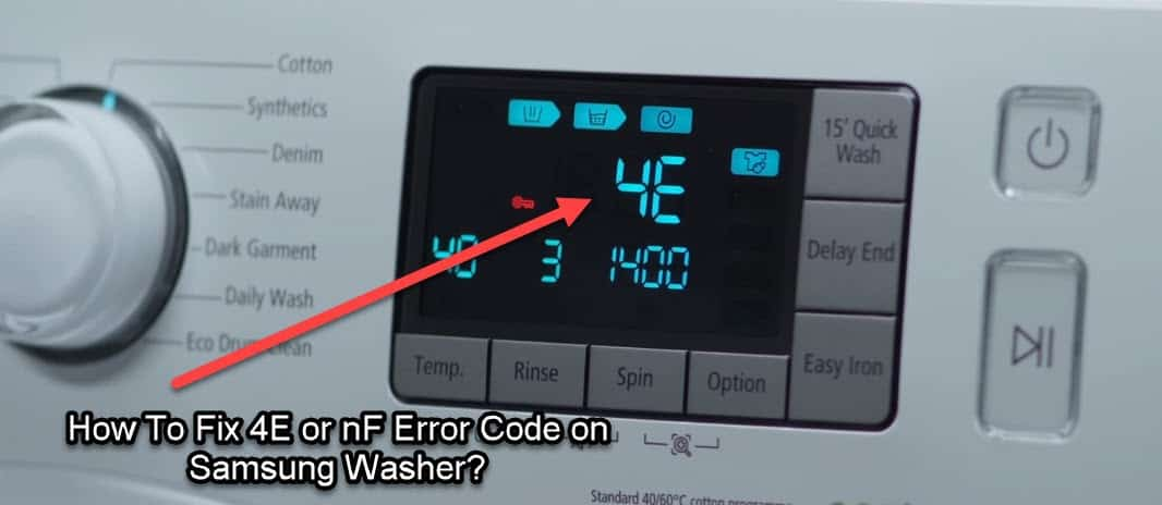 What Does nF or 4E Error Means On Samsung Washer?