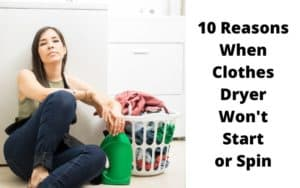 Clothes Dryer not spinning