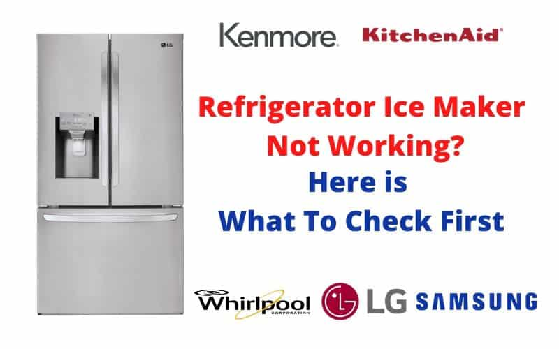 Refrigerator Ice Maker Not Working Here Is How To Fix It